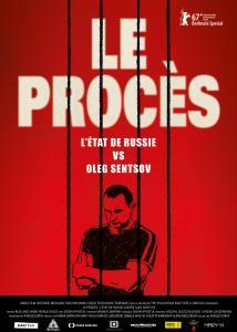 Le procès - L'état de Russie contre Oleg Sentsov